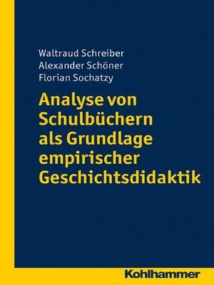 cover image of Analyse von Schulbüchern als Grundlage empirischer Geschichtsdidaktik