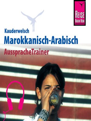 cover image of Reise Know-How Kauderwelsch AusspracheTrainer Marokkanisch-Arabisch