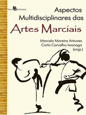 cover image of Aspectos Multidisciplinares das Artes Marciais