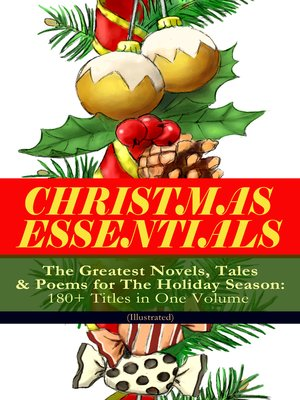 cover image of Christmas Essentials--The Greatest Novels, Tales & Poems for the Holiday Season