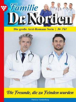 cover image of Familie Dr. Norden 741 – Arztroman