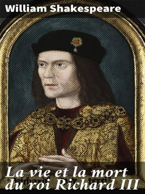 cover image of La vie et la mort du roi Richard III