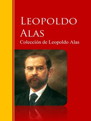 """cover image of Colección de Leopoldo Alas """"Clarín"""""""