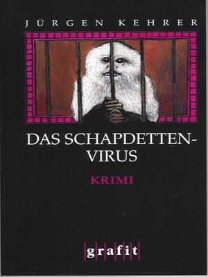 cover image of Das Schapdetten-Virus