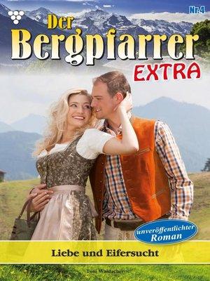 cover image of Der Bergpfarrer Extra 4 – Heimatroman
