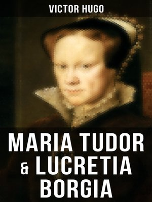 cover image of Maria Tudor & Lucretia Borgia