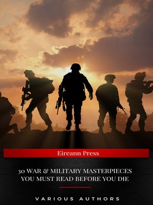 cover image of 30 War & Military Masterpieces You Must Read Before you die