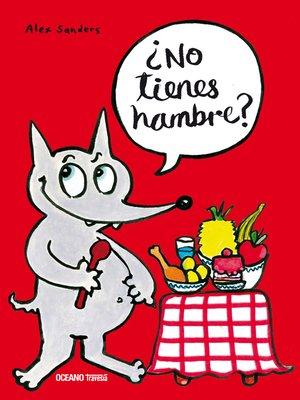 cover image of ¿No tienes hambre?