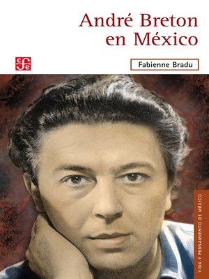 cover image of André Bretón en México