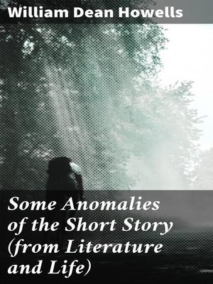 cover image of Some Anomalies of the Short Story (from Literature and Life)