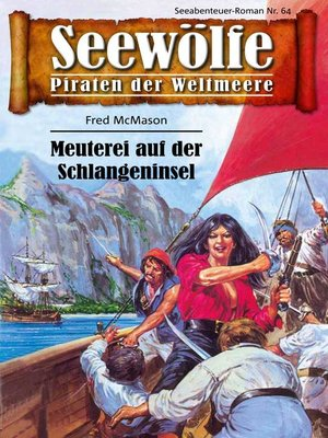 cover image of Seewölfe--Piraten der Weltmeere 64