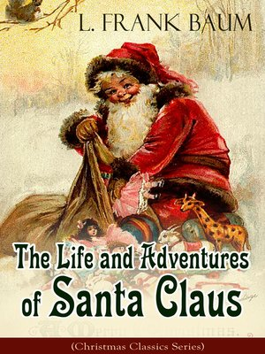 cover image of The Life and Adventures of Santa Claus (Christmas Classics Series)