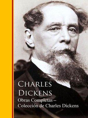cover image of Obras Completas ─ Colección de Charles Dickens