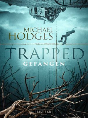 cover image of TRAPPED--GEFANGEN