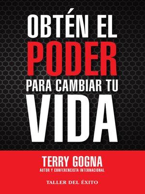 cover image of Obtén el poder para cambiar tu vida