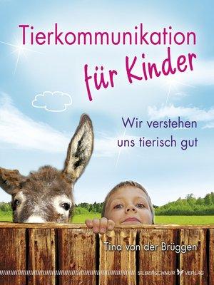 cover image of Tierkommunikation für Kinder