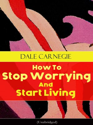cover image of How to Stop Worrying and Start Living (Unabridged)