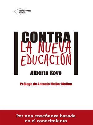 cover image of Contra la nueva educación