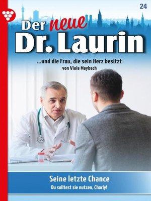 cover image of Der neue Dr. Laurin 24 – Arztroman