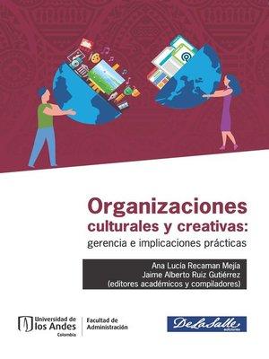 cover image of Organizaciones culturales y creativas
