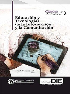 cover image of Educación y tecnologías de la información y la comunicación