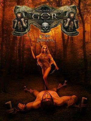 cover image of Die Chroniken von Gor 8--Die Jäger