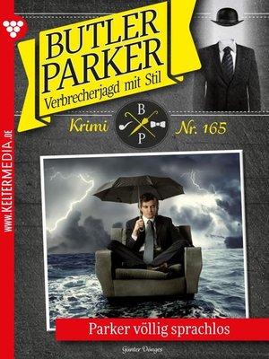 cover image of Butler Parker 165 – Kriminalroman