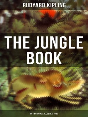 cover image of The Jungle Book (With Original Illustrations)