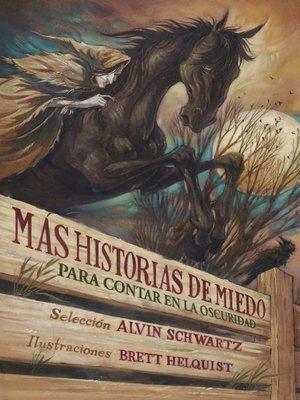 cover image of Más historias de miedo para contar en la oscuridad