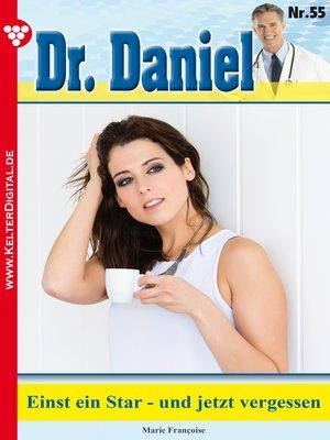 cover image of Dr. Daniel 55 – Arztroman