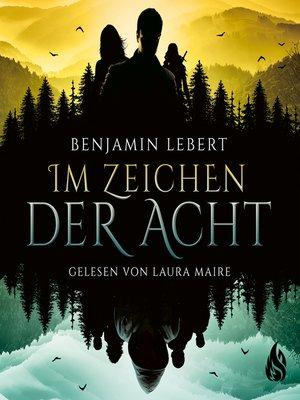 cover image of Im Zeichen der Acht