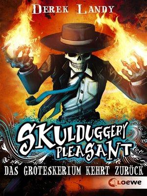 cover image of Skulduggery Pleasant 2--Das Groteskerium kehrt zurück