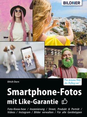 cover image of Smartphone-Fotos mit Like-Garantie