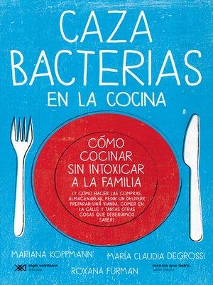 cover image of Cazabacterias en la cocina