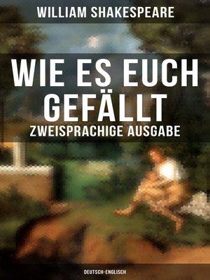 cover image of Wie es euch gefällt (Zweisprachige Ausgabe