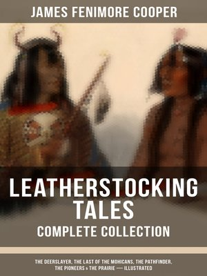 cover image of LEATHERSTOCKING TALES – Complete Collection