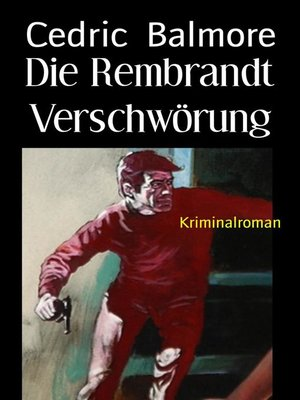 cover image of Die Rembrandt Verschwörung