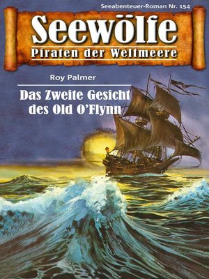 cover image of Seewölfe--Piraten der Weltmeere 154