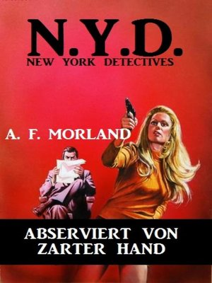 cover image of N.Y.D.--Abserviert von zarter Hand (New York Detectives)