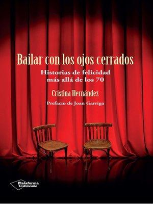 cover image of Bailar con los ojos cerrados