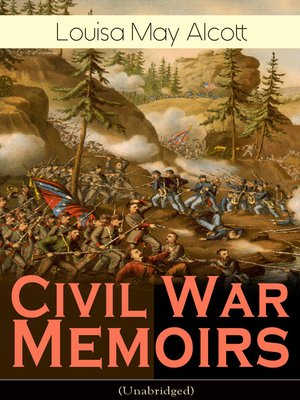 cover image of Civil War Memoirs of Louisa May Alcott (Unabridged)