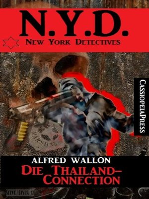cover image of N.Y.D.--Die Thailand-Connection (New  York Detectives)