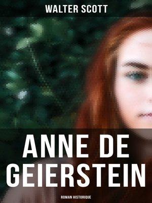 cover image of Anne de Geierstein (Roman historique)