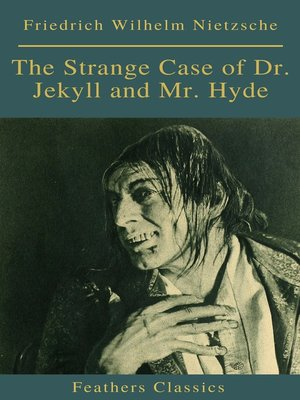 cover image of The Strange Case of Dr. Jekyll and Mr. Hyde ( Feathers Classics)