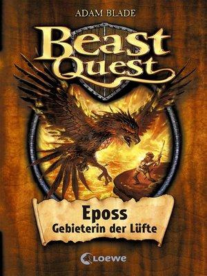 cover image of Beast Quest 6--Eposs, Gebieterin der Lüfte