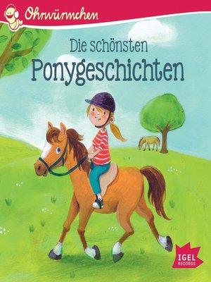 cover image of Ohrwürmchen. Die schönsten Ponygeschichten