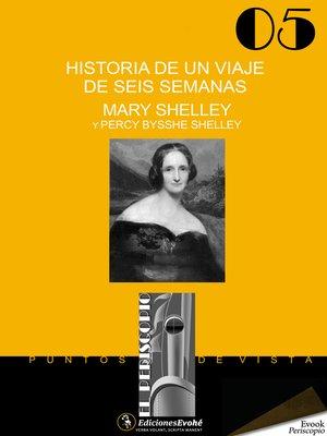 cover image of Historia de un viaje de seis semanas