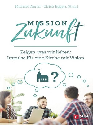 cover image of Mission Zukunft