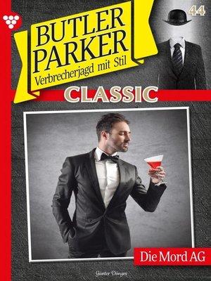 cover image of Butler Parker Classic 44 – Kriminalroman