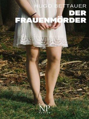 cover image of Der Frauenmörder